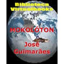 Mokolóton (Portuguese Edition) Sep 16, 2014