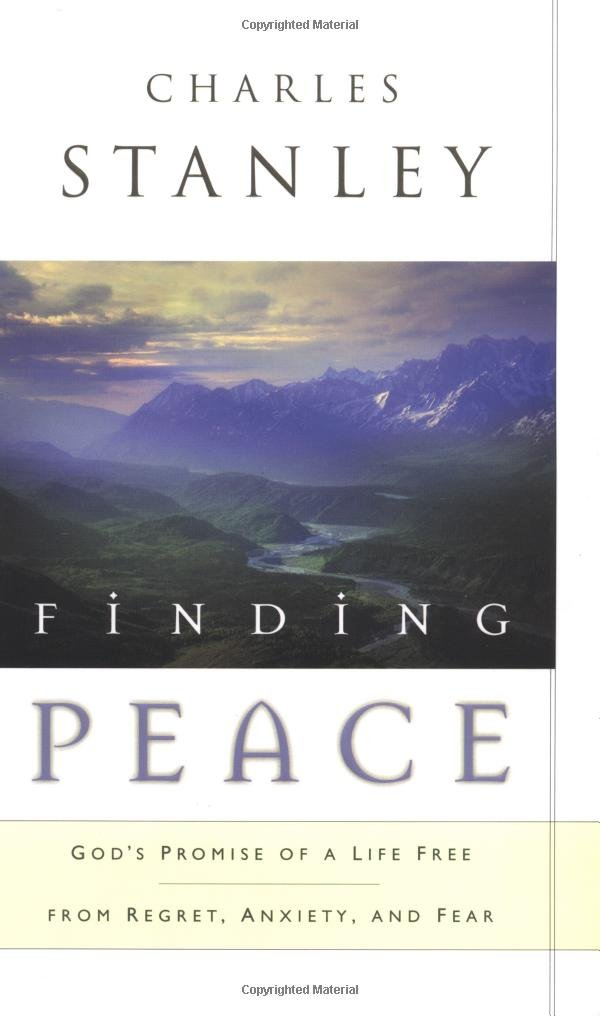 Finding Peace: God's Promise of a Life Free from Regret, Anxiety, and Fear ebook