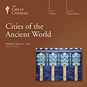 Cities of the Ancient World |  The Great Courses