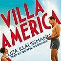 Villa America Hörbuch von Liza Klaussmann Gesprochen von: Jennifer Woodward