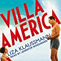 Villa America Audiobook by Liza Klaussmann Narrated by Jennifer Woodward