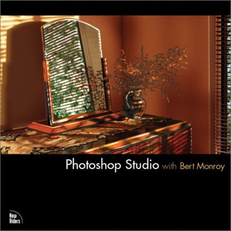 Photoshop Studio with Bert Monroy (Voices (New Riders)) by Brand: New Riders Press