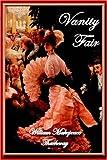 Vanity Fair (Norilana Books Classics)