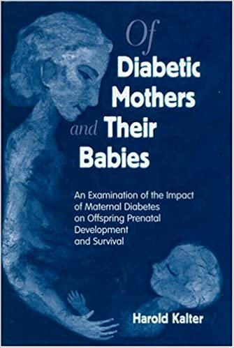 Of Diabetic Mothers and Their Babies: An Examination of the