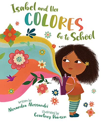 Book Cover: Isabel and her Colores Go to School