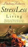 Stressless Living, Lindsay Roberts, 1577945840