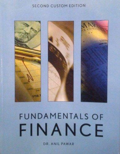 Fundamentals of Finance 2nd Custom Edition