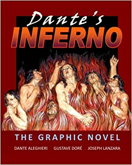 Dante S Inferno The Graphic Novel Joseph Lanzara