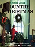 Country Living Country Christmas, Country Living Magazine Staff, 0688097383