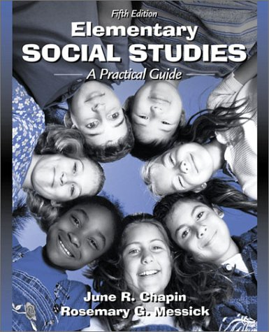 Elementary Social Studies: A Practical Guide (5th Edition)