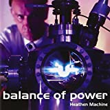 Heathen Machine by Balance Of Power (2003-10-20)