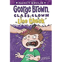 Lice Check #12 (George Brown, Class Clown)