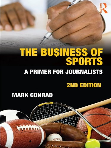 The Business of Sports: A Primer for Journalists (Communication Series) Pdf