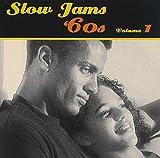 Slow Jams: The 60's Volume 1