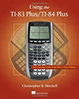 Using the TI-83 Plus/TI-84 Plus Front Cover