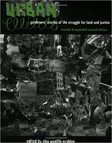 Urban Wilds: Gardeners' Stories of the Struggle for Land and Justice