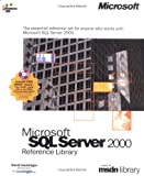 Microsoft SQL Server 2000 Reference Library, Iseminger, David and Microsoft Official Academic Course Staff, 0735612803