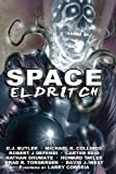 Space Eldritch, D. J. G. Butler and Michael Collings, 1481178318