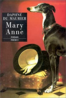 Mary Anne, Du Maurier, Daphne