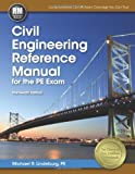 Civil Engineering Reference Manual for the PE Exam, Lindeburg, PE, Michael R, 1591263808