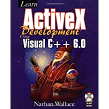 Learn Activex Development With Visual C++ 6.0