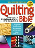 The Quilting Bible, Editors of Creative Publishing, 1589232283