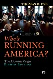 Who's Running America?, Thomas R. Dye, 1612055559