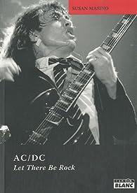 AC/DC Let there be rock par Susan Masino