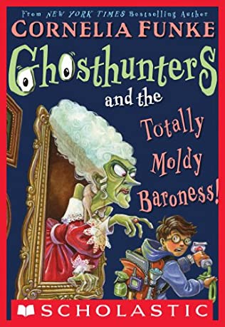 book cover of Ghosthunters and the Totally Moldy Baroness!