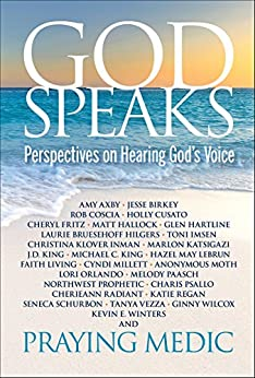 God Speaks: Perspectives on Hearing God's Voice by [Medic, Praying]
