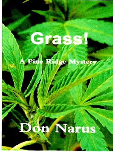 Grass! - A Pine Ridge Mystery ()