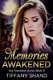 Memories Awakened: Urban fantasy mystery (Fey Guardian Series Book 2)