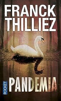 Pandemia par Thilliez