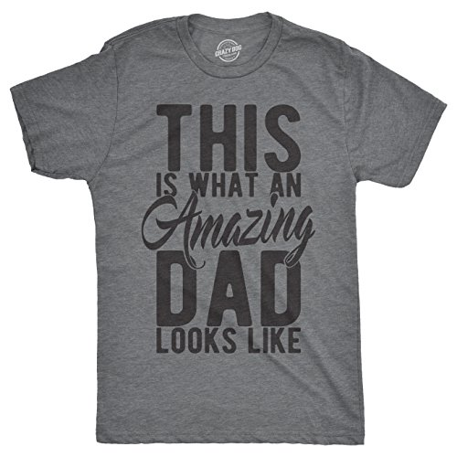 Mens This is What an Amazing Dad Looks Like Tshirt Funny Fathers Day Tee for Guys (Heather Grey) - S