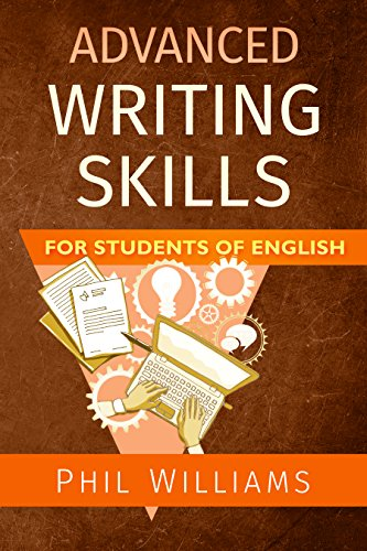 Advanced Writing Skills For Students of English - English Skills Book