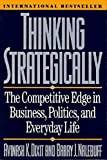 img - for Thinking Strategically: The Competitive Edge in Business, Politics, and Everyday Life (Norton Paperback) by Avinash K. Dixit (1993-04-17) book / textbook / text book
