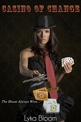 Casino of Change (The Lucky Eye Book 1) -