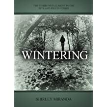 Wintering (Bits and Pieces Book 3)