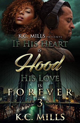 If His Heart is Hood, His Love is Forever 3 cover