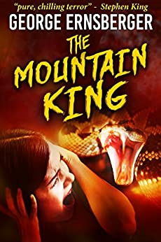 The Mountain King (Resurrected Horrors Book 1) (English Edition) de [Ernsberger, George]