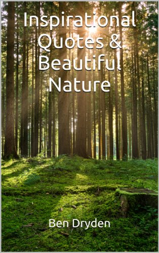 Inspirational Quotes Beautiful Nature Kindle Edition By Ben