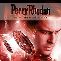 Weg zur Unsterblichkeit (Perry Rhodan - Plejaden 9)