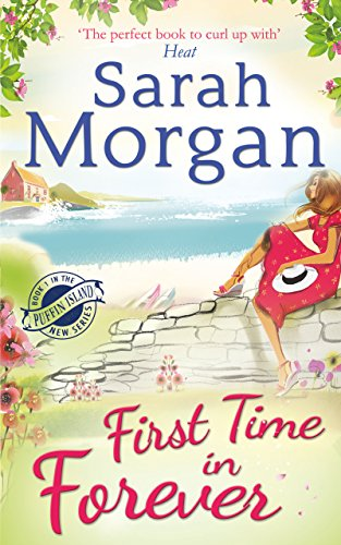 First Time in Forever (Puffin Island trilogy, Book 1) by [Morgan, Sarah]