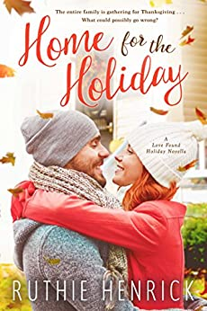Home for the Holiday (Love Found) by [Henrick, Ruthie]