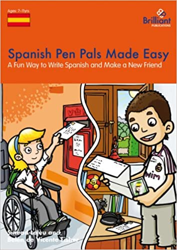 Spanish Pen Pals Made Easy: A Fun Way to Write Spanish and