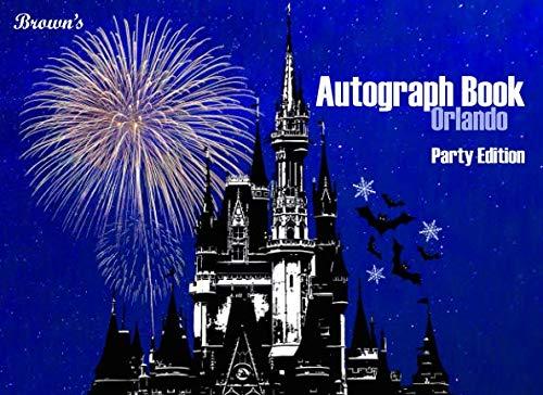 Albums Disney Autograph (Brown's Autograph Book Orlando: Party Edition)