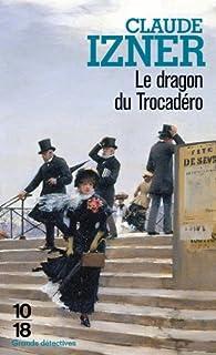 Le dragon du Trocadéro, Izner, Claude