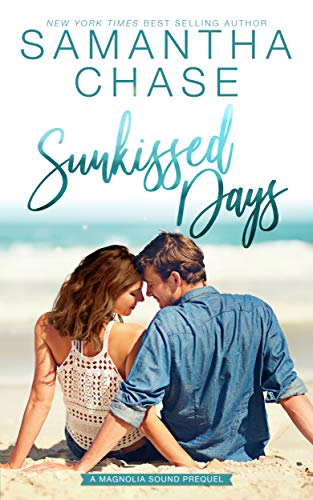 Sunkissed Days: A Magnolia Sound Prequel by [Chase, Samantha]