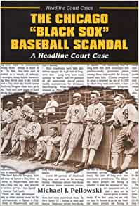 Black Sox Scandal Thesis Essay