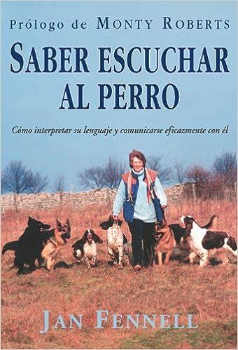 SABER ESCUCHAR AL PERRO (Animales Domesticos (drac)): Amazon.es ...
